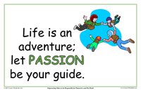 Life Is An Adventure; Let Passion Be Your Guide
