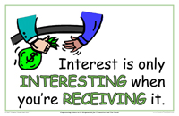 Interest Is Only Interesting When You're Receiving It