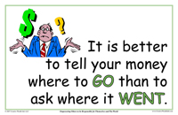 It is Better To tell Your Money where to go than to ask where it went